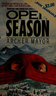 Cover of: Open season | Archer Mayor
