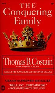 Cover of: The conquering family by Thomas B. Costain