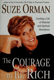 Cover of: The courage to be rich | Suze Orman