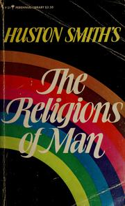 Cover of: The religions of man | Huston Smith