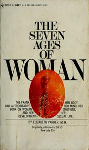 Cover of: The seven ages of woman. | Elizabeth Parker