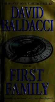 Cover of: First family by David Baldacci