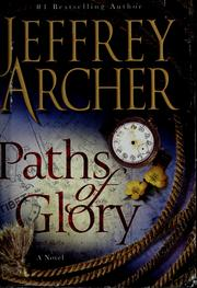 Cover of: Paths of glory | Jeffrey Archer