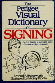 The Perigree visual dictionary of signing