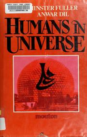 Humans in universe by R. Buckminster Fuller