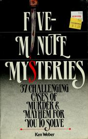 Cover of: 5 minute mysteries | Kenneth J. Weber