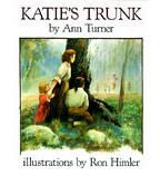 Cover of: Katie's trunk Katie's trunk by Ann Warren Turner
