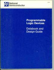 Cover of: Programmable logic devices databook and design guide. | National Semiconductor.