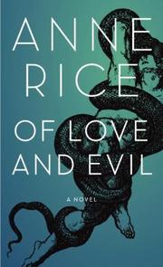 Cover of: Of Love and Evil by Anne Rice