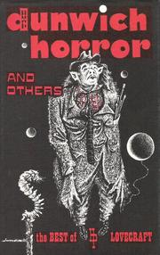 Cover of: The Dunwich horror: and others; the best supernatural stories of H. P. Lovecraft.