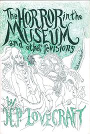 Cover of: The Horror in the Museum and Other Revisions