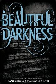 Cover of: Beautiful Darkness |