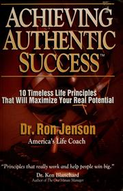 Cover of: Achieving authentic success by Ron Jenson