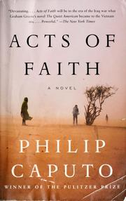 Download Acts Of Faith By Philip Caputo