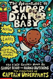 Cover of: The Adventures of Super Diaper Baby!