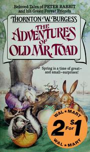 The adventures of Old Mr. Toad by Thornton W. Burgess