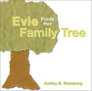 Cover of: Evie finds her family tree | Ashley B. Ransburg