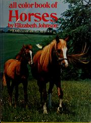 Cover of: All colour book of horses | Johnson, Elizabeth