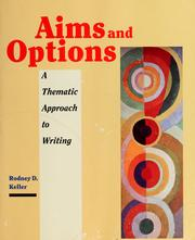 Cover of: Aims and options | Rodney D. Keller
