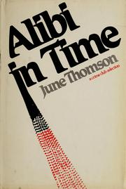 Cover of: Alibi in time by June Thomson