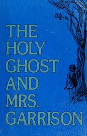 Cover of: The Holy Ghost and Mrs. Garrison by Mary Garrison