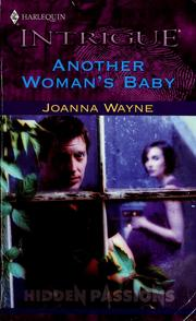 Cover of: Another Woman'S Baby (Secret Passions) | Joanna Wayne