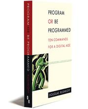 Cover of: Program or be Programmed by