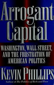 Cover of: Arrogant capital | Kevin P. Phillips