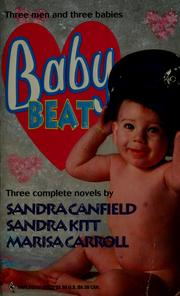 Cover of: Baby Beat by Sandra Canfield, Sandra Kitt, Marisa Carroll