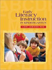 Cover of: Early Literacy Instruction in Kindergarten | Lori Jamison Rog