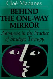 Cover of: Behind the one-way mirror | Cloé Madanes
