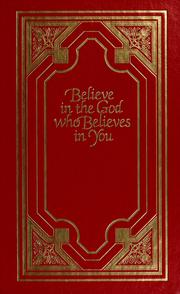 Cover of: Believe in the God who believes in you | Robert Harold Schuller