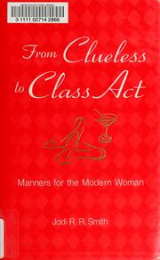 Cover of: From Clueless to Class Act | Jodi R. R. Smith