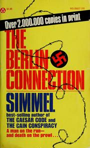 Cover of: The Berlin connection by Johannes Mario Simmel