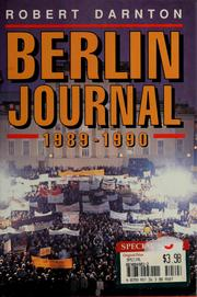 Cover of: Berlin journal, 1989-1990 by Robert Darnton