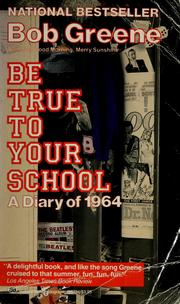 Be true to your school by Bob Greene