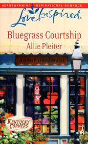 Cover of: Bluegrass courtship | Allie Pleiter