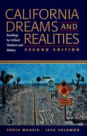 Cover of: California dreams and realities | [compiled by] Sonia Maasik, Jack Solomon.