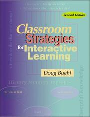 Classroom Strategies for Interactive Learning by Doug Buehl