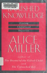 Cover of: Banished knowledge | Alice Miller, Alice Miller