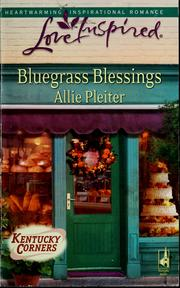 Cover of: Bluegrass blessings | Allie Pleiter