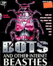 BOTS and other Internet beasties by Williams, Joseph Ph.D.