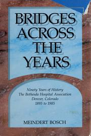 Cover of: Bridges across the years | Meindert Bosch