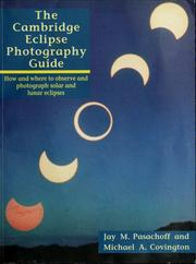 Cover of: The  Cambridge eclipse photograhy guide | Jay M. Pasachoff