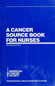 Cover of: A  cancer source book for nurses. | American Cancer Society.