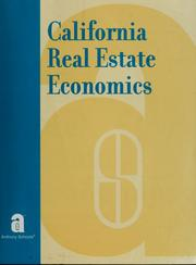 Cover of: California real estate economics. by