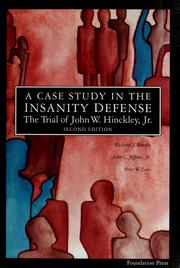 the history of the insanity defense Although the insanity defense is probably the most controversial of all criminal defense strategies, it is also, somewhat ironically, one of the least used it is also infrequently successful however, when it has been used, particularly in the much -publicized 1984 acquittal of john w hinckley, jr for the attempted assassination.