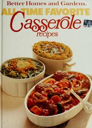 Cover of: Better homes and gardens all-time favorite casserole recipes. |