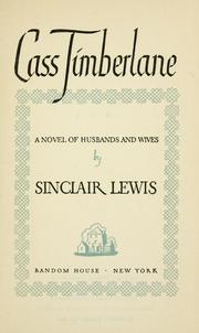 Cover of: Cass Timberlane: a novel of husbands and wives.