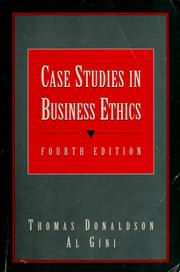 Cover of: Case studies in business ethics | edited by Thomas Donaldson, Al Gini.
